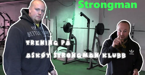 Bli med Strongmanknut på trening (se video!)